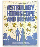 The Complete Book of Astrology, Horoscope and Dreams