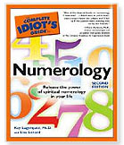 The Complete Idiot's Guide to Numerology, 2nd Edition