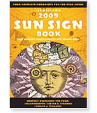Llewellyn's 2009 Sun Sign Book: Your Complete Horoscope for the Year Ahead (Llewellyn's Sun Sign Book)